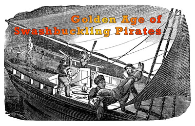 Blackbeard and Other Swashbuckling Pirates
